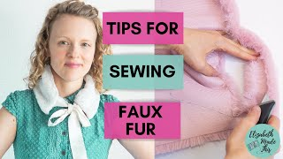 7 Tips For Sewing Faux Fur