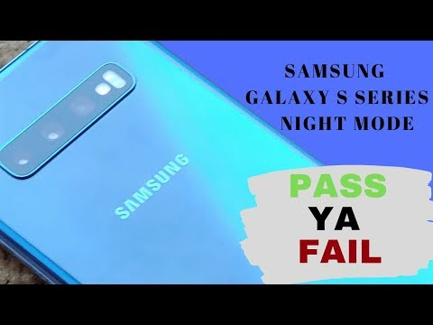 Samsung Galaxy S Series Night  Mode: Hit or Miss?