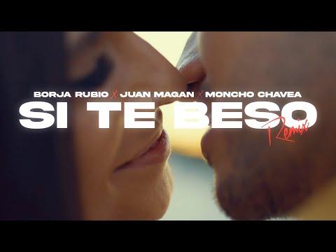 Borja Rubio, Juan Magán, Moncho Chavea - Si Te Beso (Remix) (Videoclip Oficial) HD Mp4 3GP Video and MP3