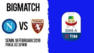 Live Streaming dan Jadwal Pertandingan Napoli Vs Torino di HP via MAXStream beIN Sport