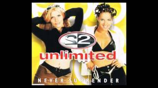 2 Unlimited - Never Surrender (Milk Inc Remix)
