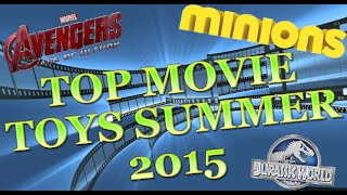 TTPM Playlist - Top Movie Toys Summer 2015