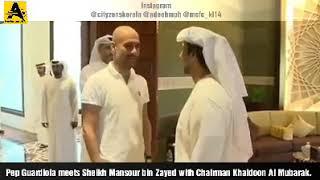 Pep Guardiola meets Manchester City Boss UAE sheikh Mansour bin Zayed Al Nahyan