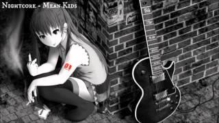 Nightcore - Mean Kids (Ghost Town)