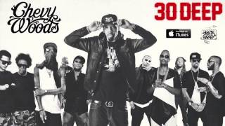 Chevy Woods - 30 Deep [Official Audio]