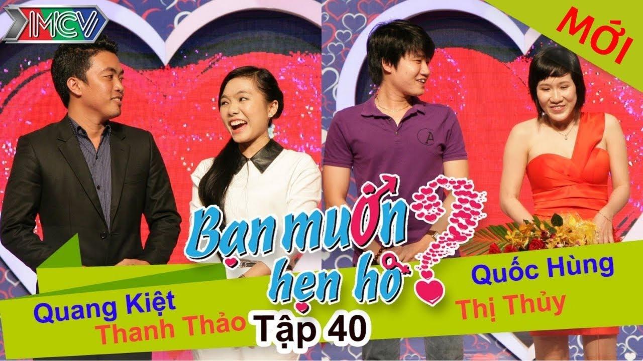 BẠN MUỐN HẸN HÒ #40 UNCUT | Quang Kiệt - Thanh Thảo | Quốc Hùng - Đinh Thủy | 100814 💖