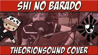 Shi No Barado | TheOrionSound Cover (Area 11 Ft. Beckii Cruel)