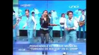 TORNADO DE BOLIVIA - TE ECHE AL OLVIDO - Gisel