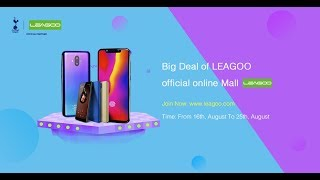 LEAGOO Big Deal In August- Seckill Up to 60% Off, win Lucky Draw and Giveaway