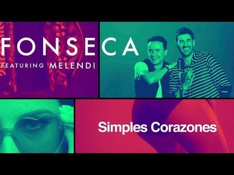 Fonseca Simples Corazones Feat Melendi Video Oficial