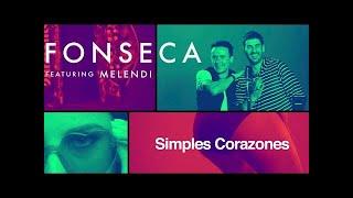 Descargar MP3 de Fonseca - Simples Corazones feat Melendi (Video Oficial)