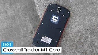 Test : Crosscall TREKKER M1 CORE