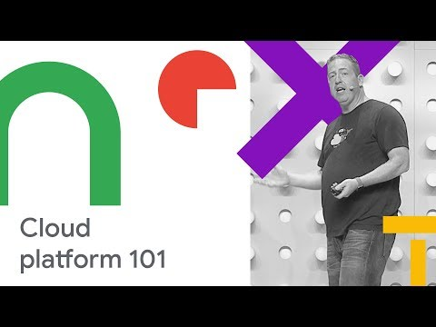 Google Cloud Platform 101 (Cloud Next '18)