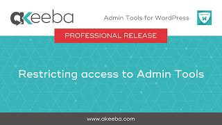 Watch a video on Protecting access to Admin Tools [01:52]