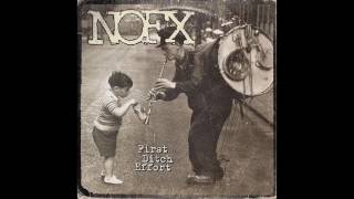 NOFX - First Ditch Effort (Full Album - 2016)
