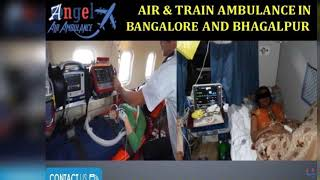 Take the Finest Service Air & Train Ambulance in Bangalore by Angel