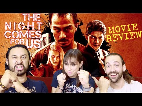 THE NIGHT COMES FOR US – MOVIE REVIEW!!!
