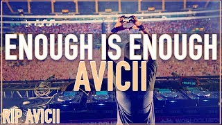 AVICII - Enough is Enough (Don't Give Up On Us) [UNRELEASED 2011 HQ/HD]