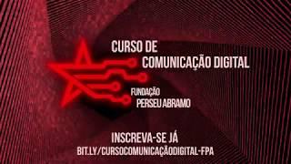 Teaser do Curso de Comunicação Digital da Fundação Perseu Abramo