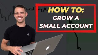 The Easiest Way To Grow Your First Trading Account