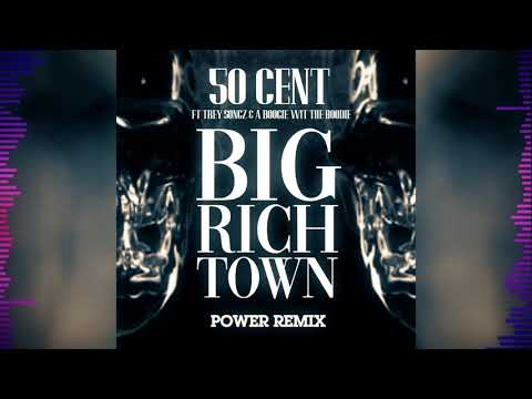 "50 Cent - ""Big Rich Town"" REMIX (Feat. Trey Songz & A Boogie Wit Da Hoodie)"