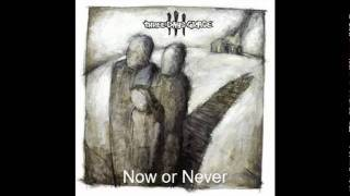 Three Days Grace-Now or Never