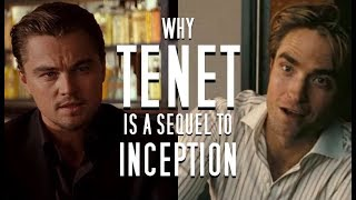 Why Tenet is an Inception Sequel in Disguise