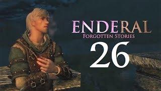 Enderal: Forgotten Stories - 26 - Love Like A Madman [Skyrim Mod]