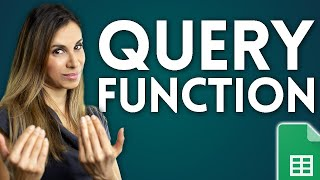 Google Sheets Query Function Explained