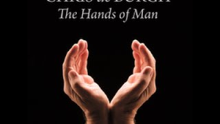 Chris de Burgh - The Hands of Man 2014 (audio)