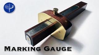 Making a Classic Marking Gauge