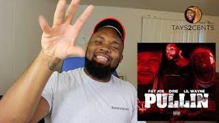 Lil Wayne ,Fat Joe, Dre,    Pullin   REACTION REVIEW