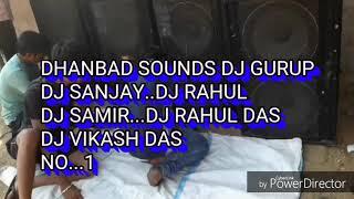 Dj rahul dhanbad sound - Ən Populyar Videolar