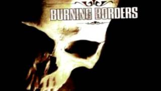 Hold Me Down-Burning Borders