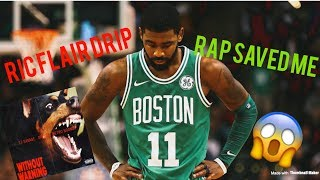 """KYRIE IRVING MIX - """"RAP SAVED ME"""" AND """"RIC FLAIR DRIP"""" (UNCLE DREW MVP SEASON 2017-18!)"""