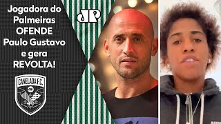 'Paulo Gustavo foi para o inferno': Jogadora do Palmeiras ofende humorista e gera revolta