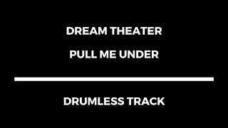 Dream Theater   Pull Me Under (drumless)