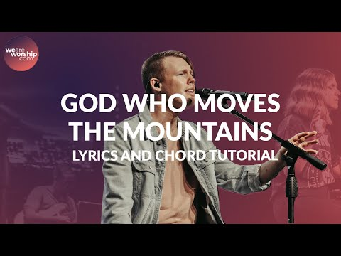 God Who Moves The Mountains - Youtube Tutorial Video