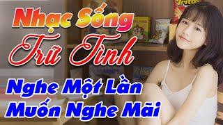 nhac-song-remix-hay-2020-lk-nhac-song-tru-tinh-remix-nghe-mot-lan-muon-nghe-mai
