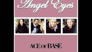 Ace of Base - Angel Eyes (Sweet Seraphim Radio Mix)