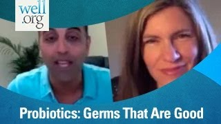 Probiotics: Germs That Are Good For You