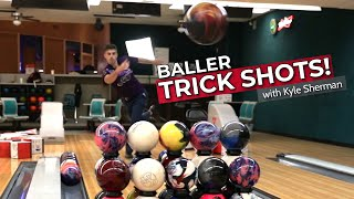 Bowling Trick Shots | Baller Edition with Kyle Sherman