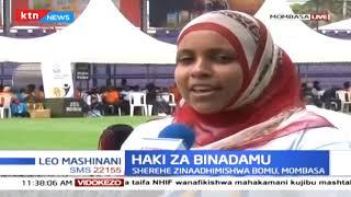 Sherehe za siku ya haki za binadamu zaadhimishwa Bomu Mombasa
