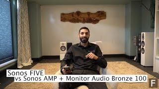 SONOS Five als Stereopaar vs. Monitor Audio Bronze 100 an Sonos Amp - Was passt zu wem?