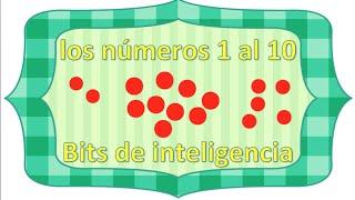 Aprendemos los números del 1 al 10 con bits de inteligencia
