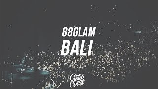 88GLAM   Bali (Feat. NAV) (LyricsLyric Video)