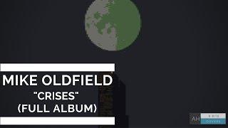 """Mike Oldfield - """"Crises (Full Album)"""" (#8bit Cover)"""