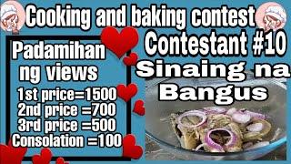 Contestant #10 Cooking & Baking Contest/Sinaing na Bangus(Milo Tarroza)