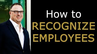 Employee Rewards And Recognition - How To Recognize Employees