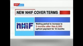 Demystifying NHIF\'s latest sweeping changes to its cover terms